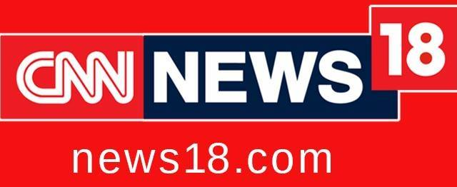 CNN-News18: Best indian news channel in english
