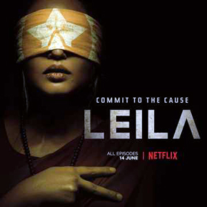 LEILA - shows like pataal lok