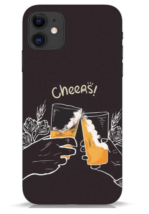 """Cheers"" printed iPhone 11 case"