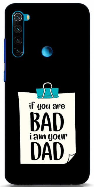 I Am Your Dad Back Cover for Redmi Note 8: Best Xiaomi Redmi Note 8 Back Cover