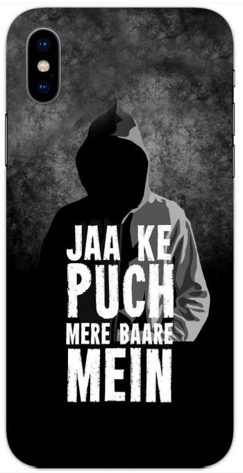 Jaake Puch Mere Baare Mein iPhone XS Max Mobile Cover: Best iPhone XS Cover