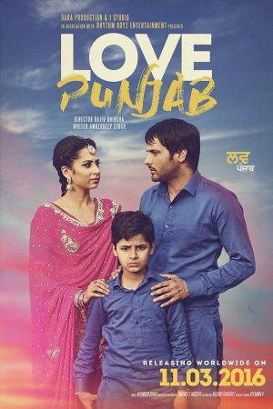 Love Punjab: Best Punjabi Movie Of All Time