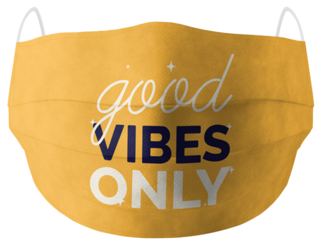 Good Vibes Only Mask: Best Printed Mask