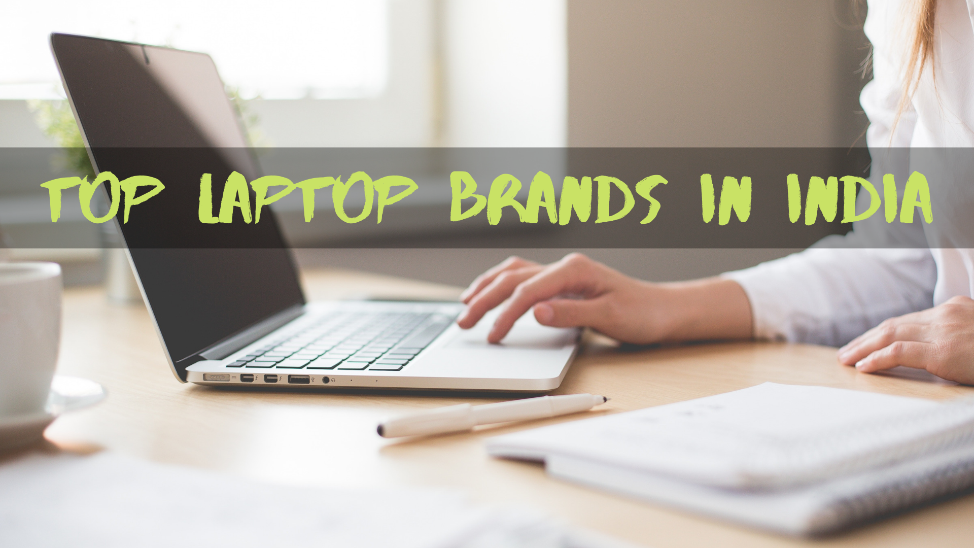 Top laptop Brands In India