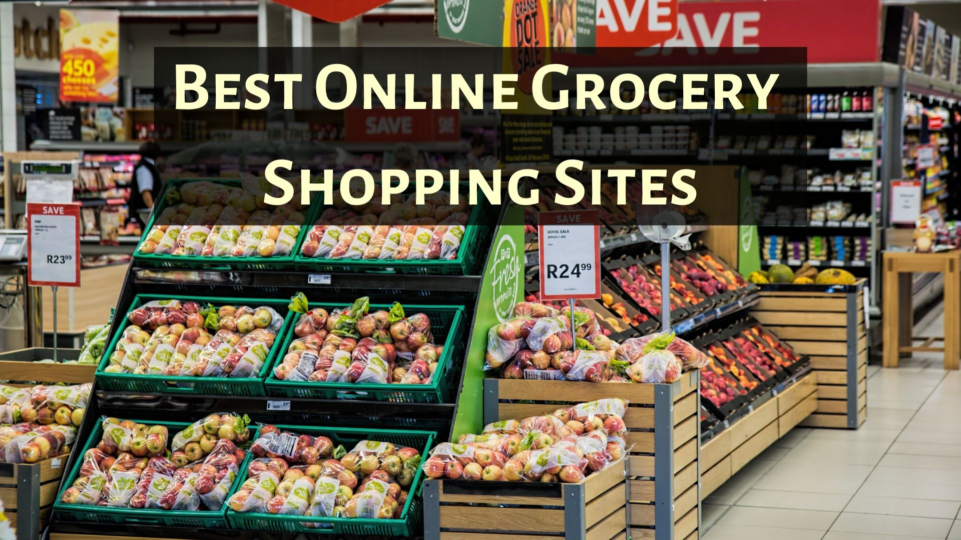 Best Online Grocery Shopping Sites