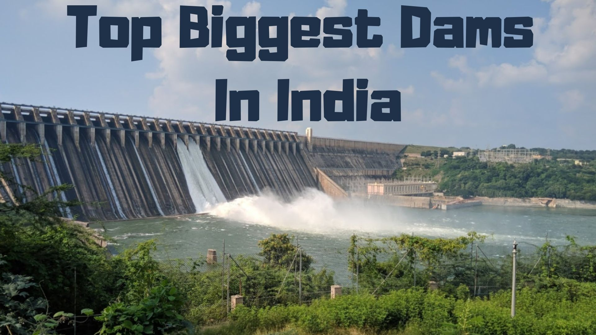 Top Biggest Dams in india