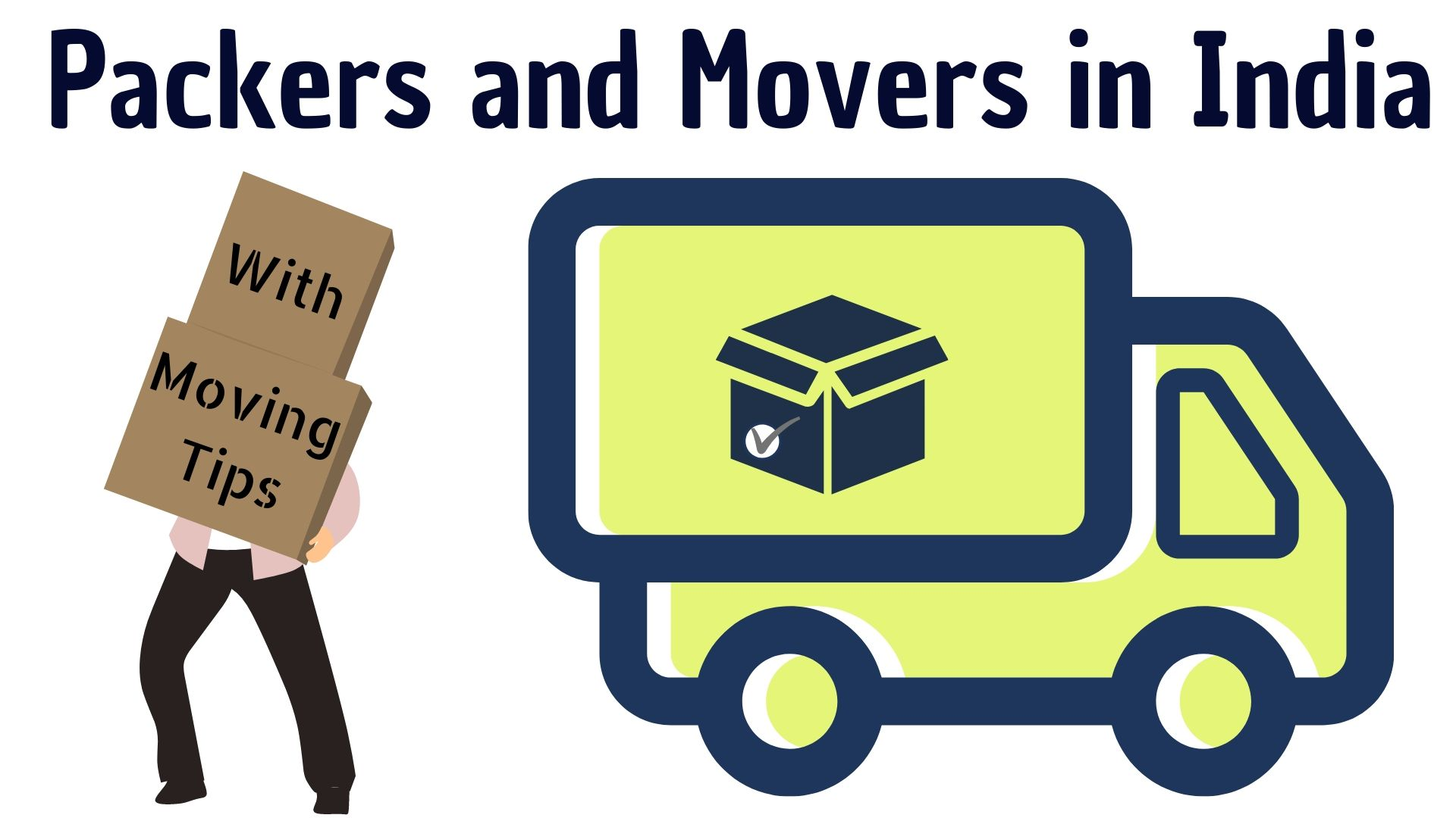 Best Packers & Movers in India