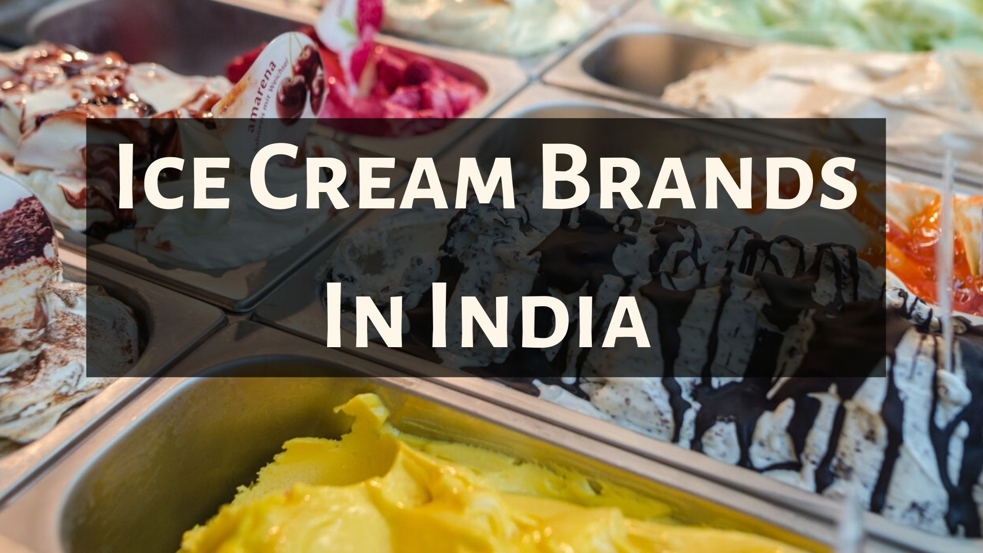 Ice Cream Brands In India