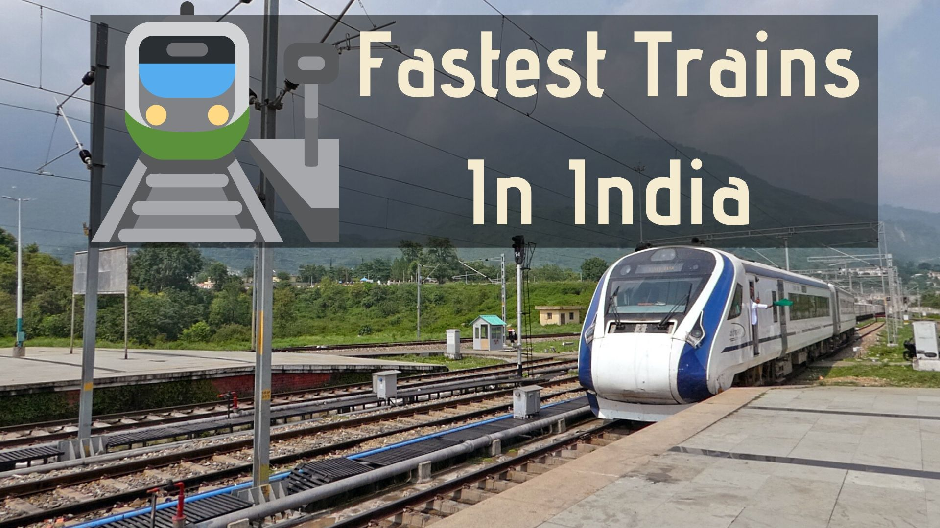 Top Fastest Trains In India