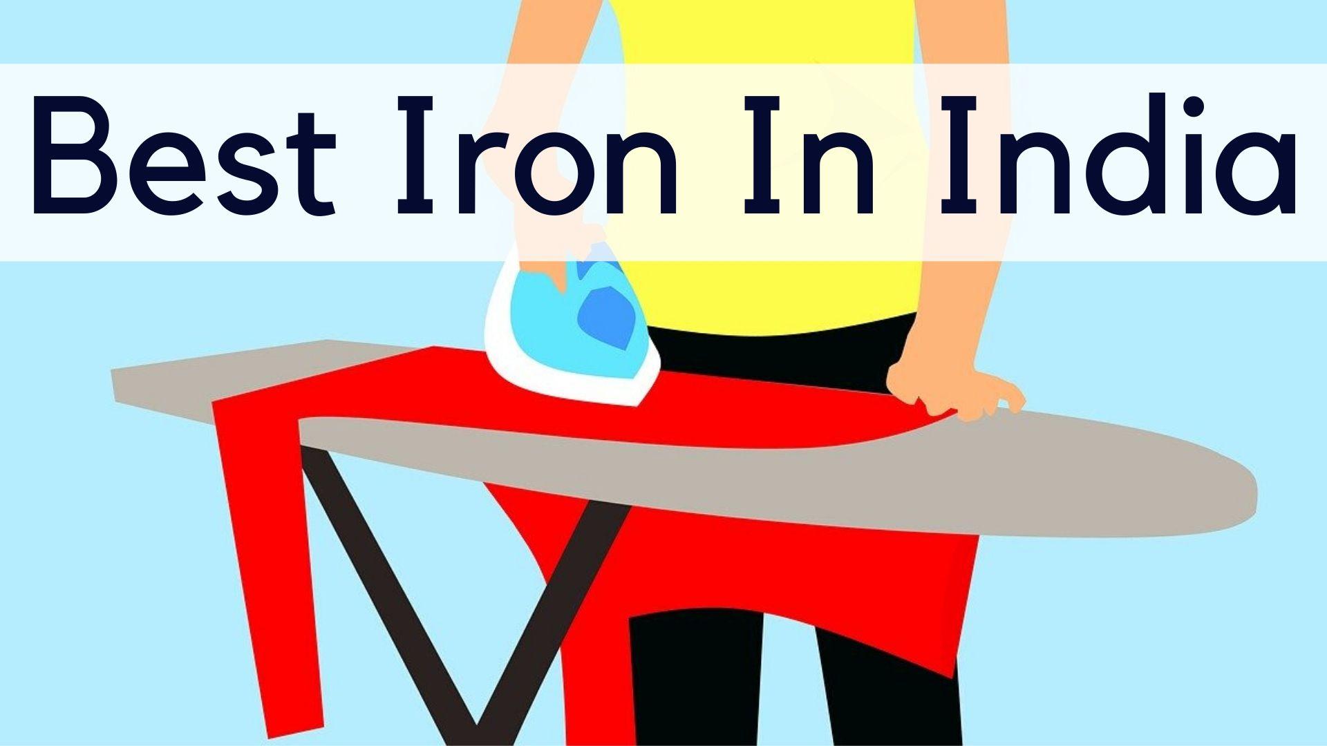 Best Iron In India