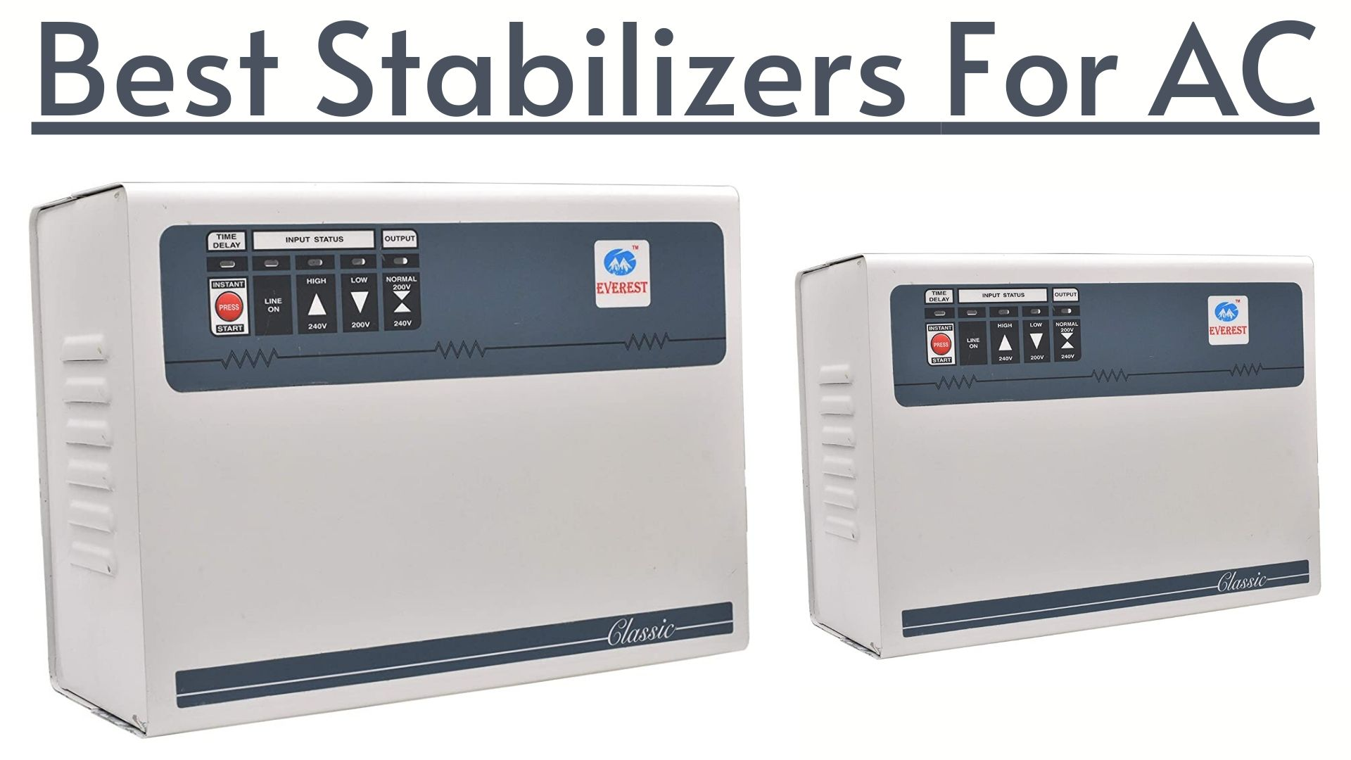 Best Stabilizers For AC