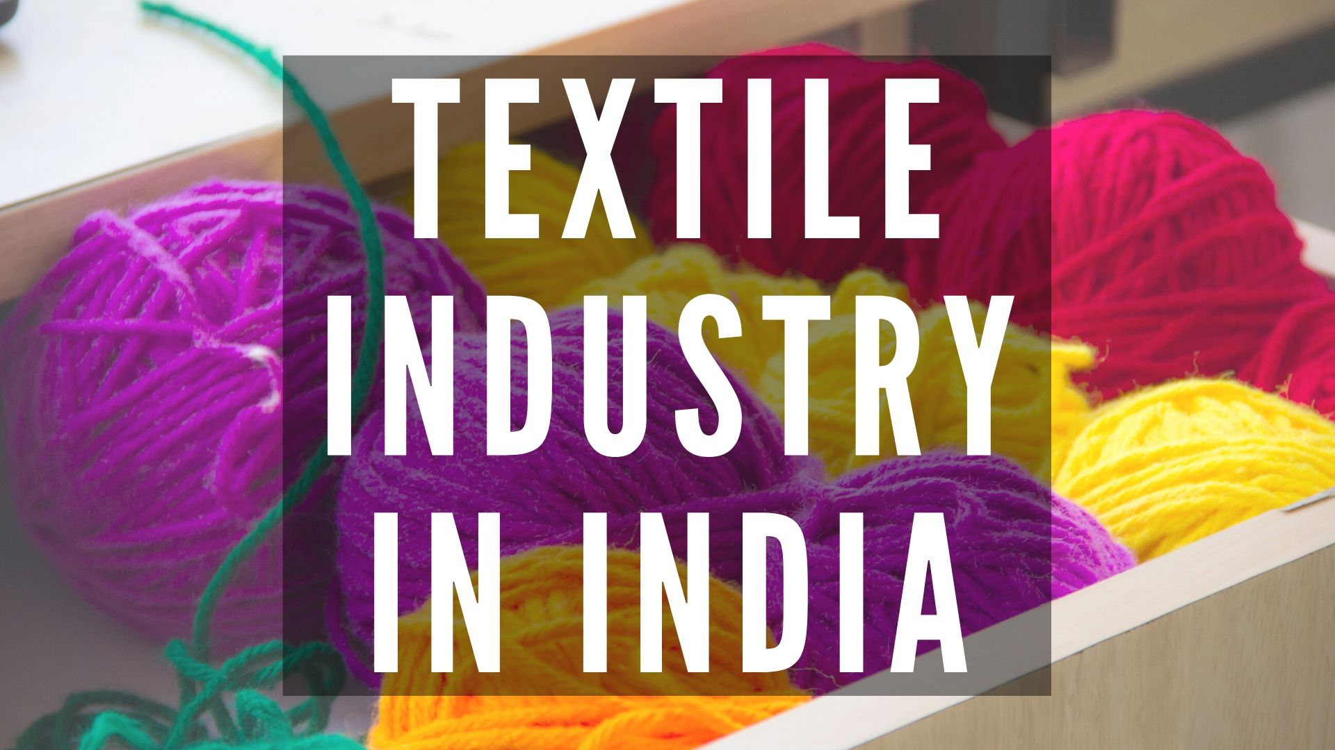 Best textile industries in india: Textile Industry In India