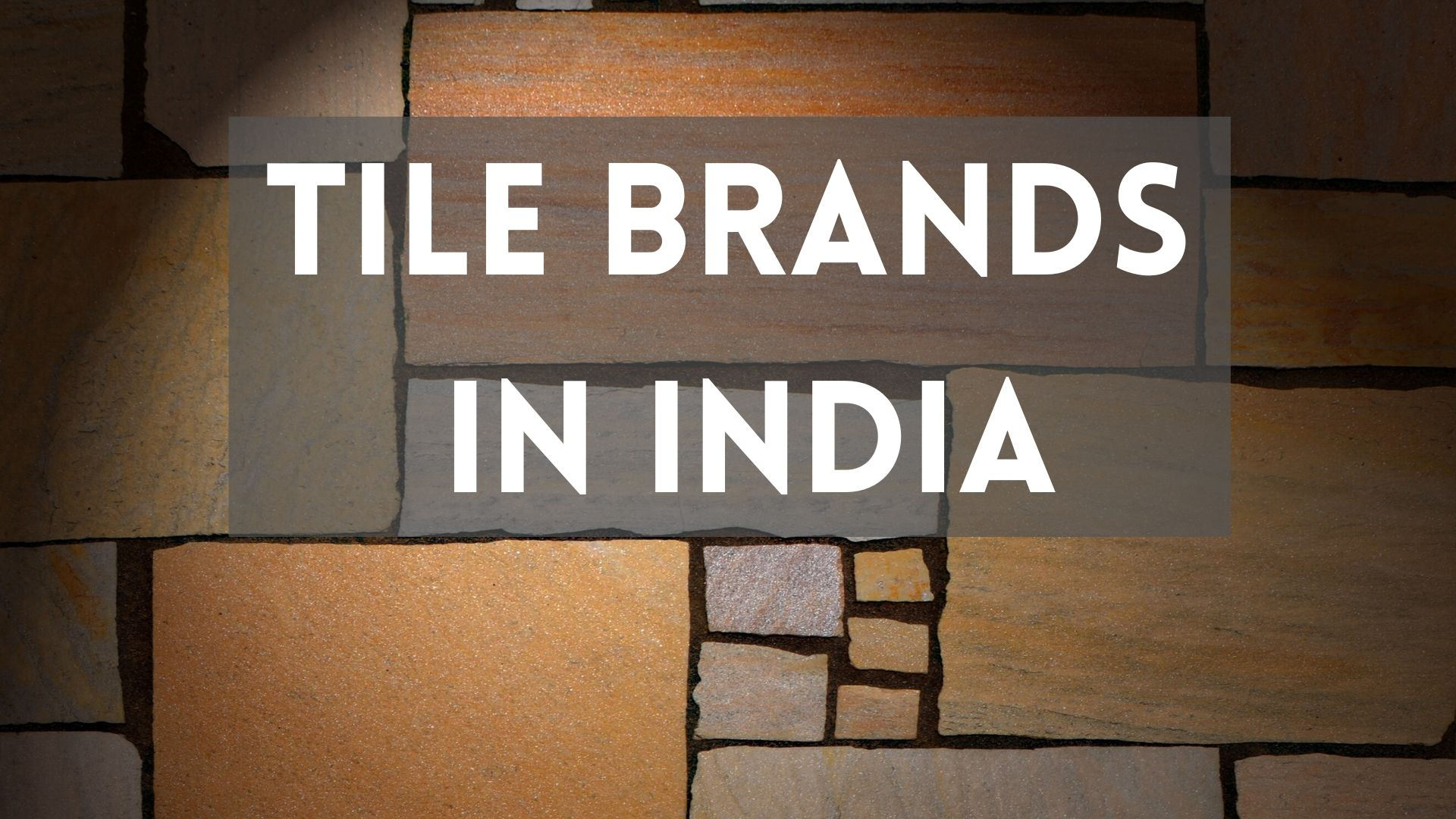 Tile Brands In India