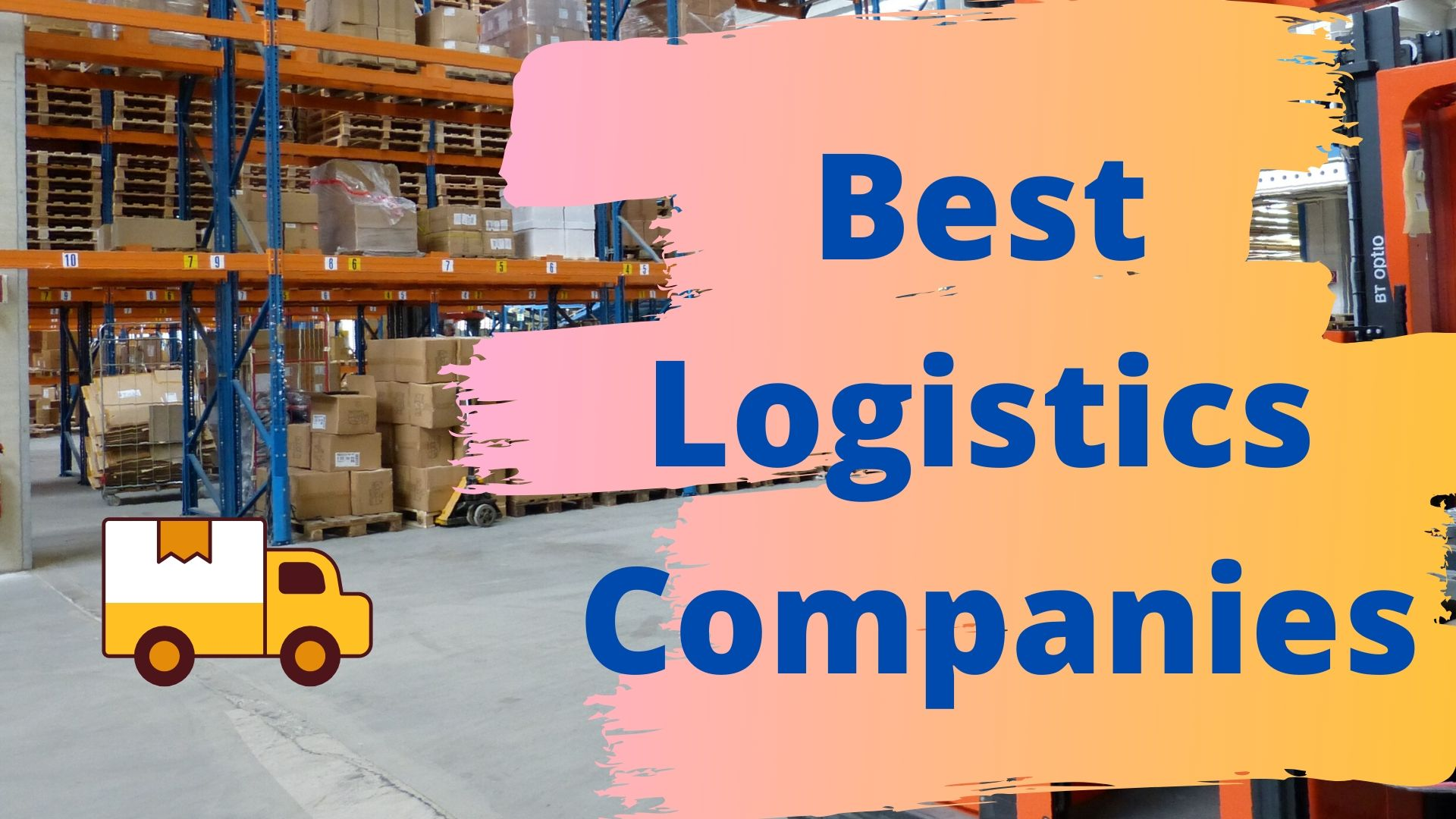 Top 10 Logistics Companies