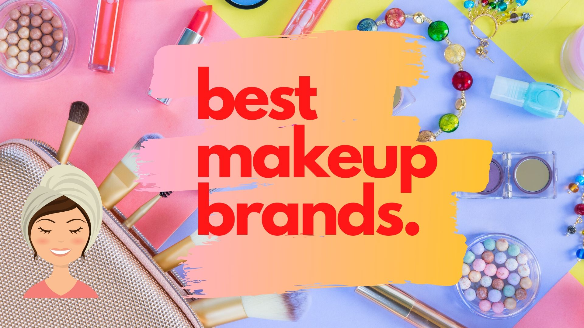 best makeup brands in India
