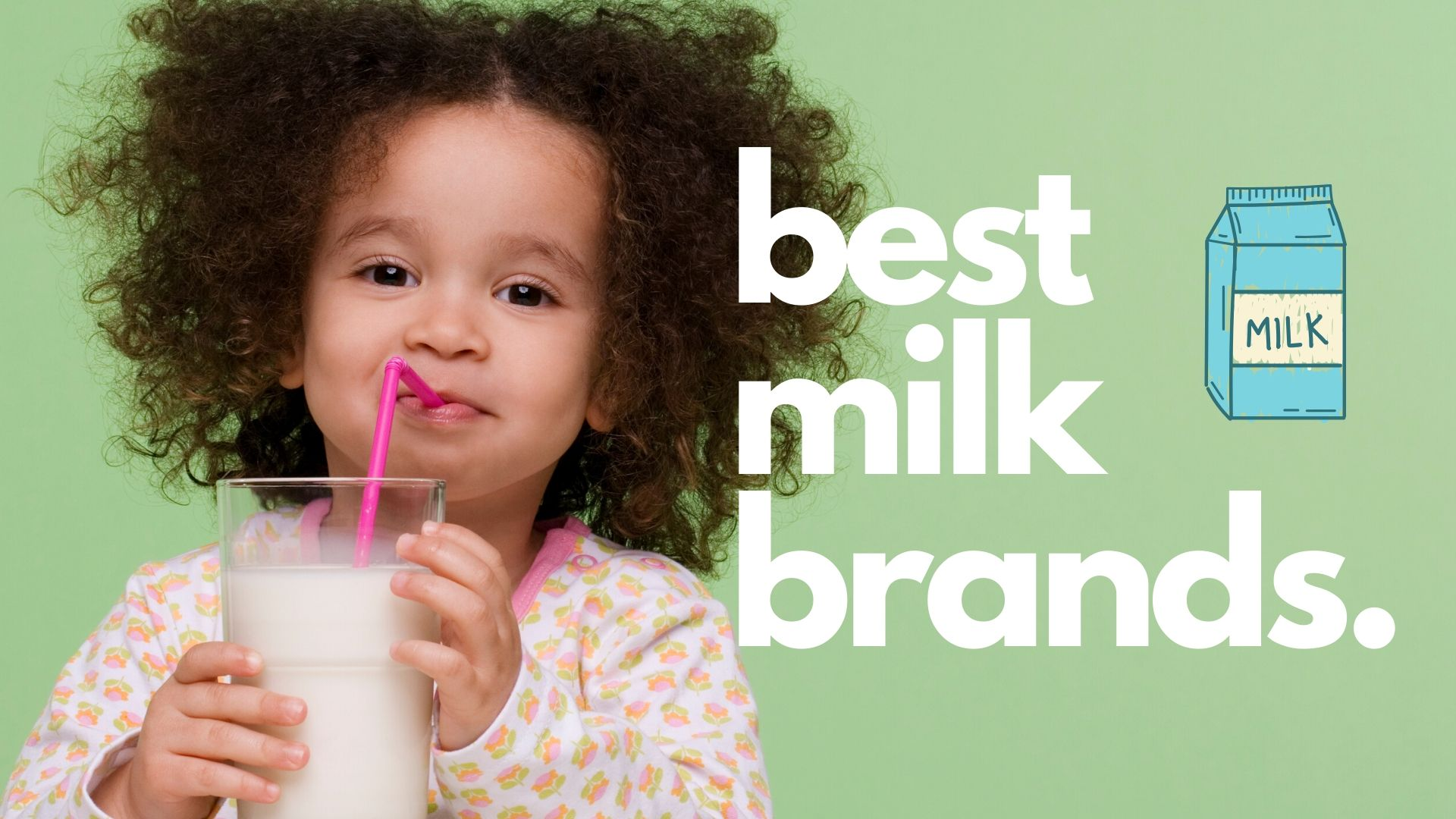 best milk brands