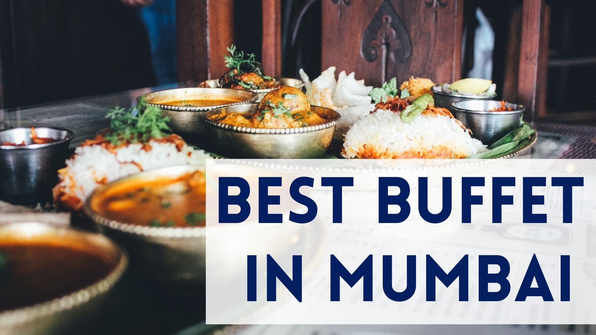 Best Buffet In Mumbai