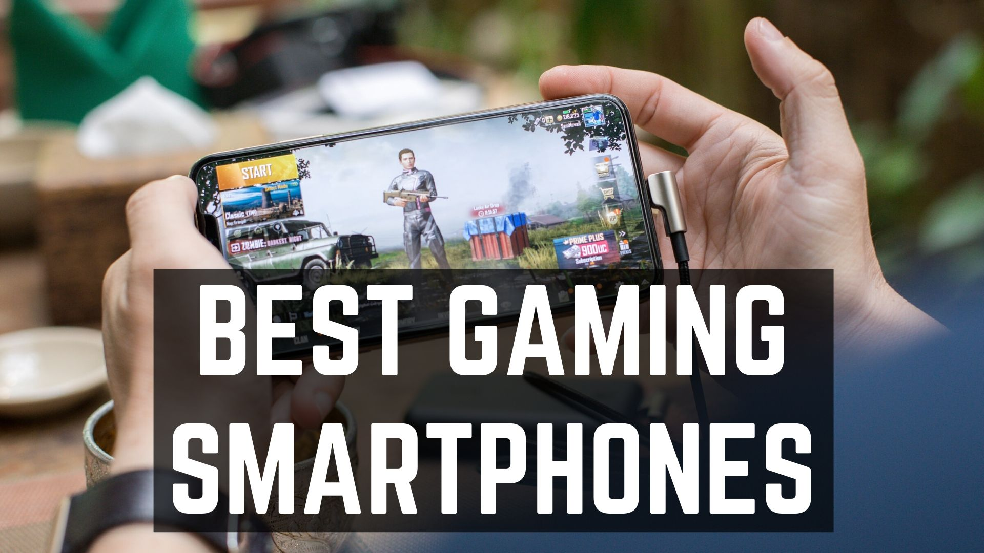 Best Gaming Smartphones
