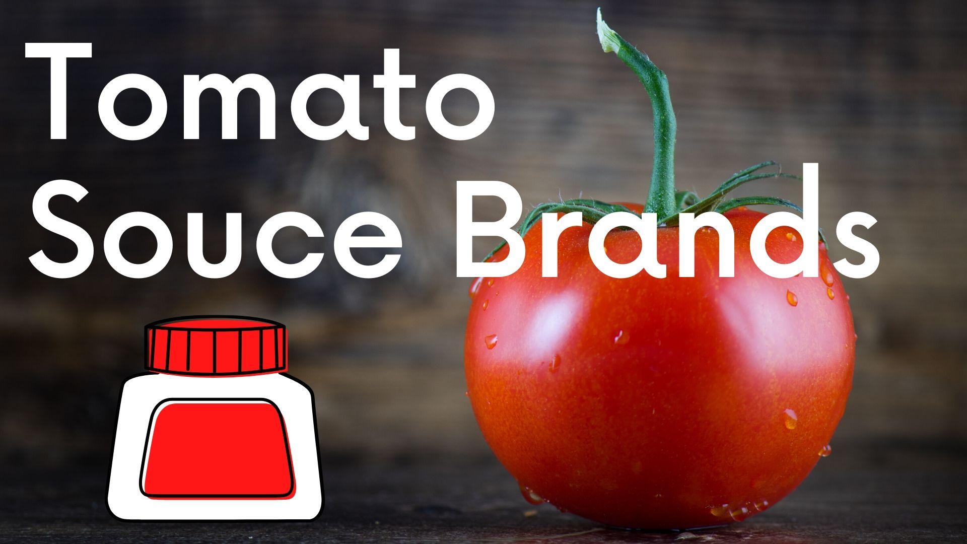 Best Tomato Souce Brand