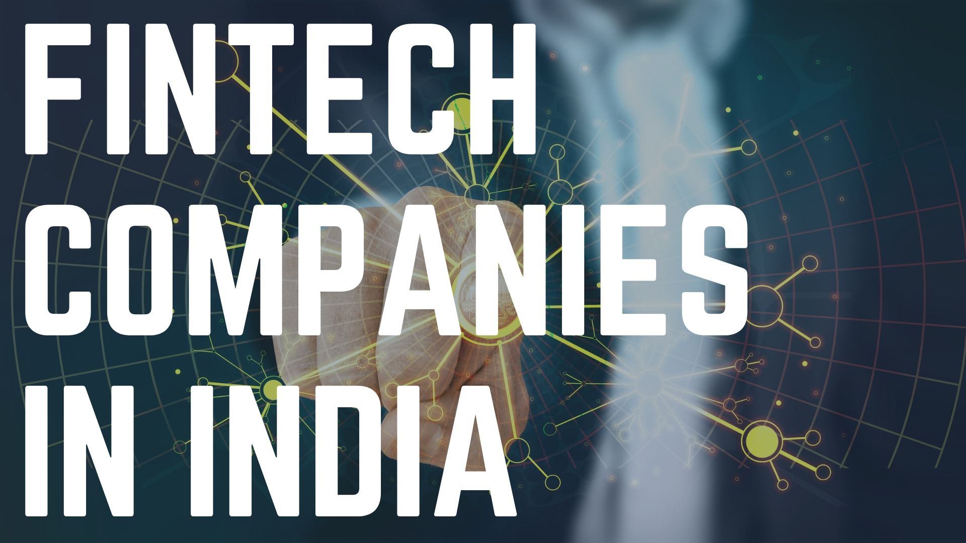 Fintech Companies In India