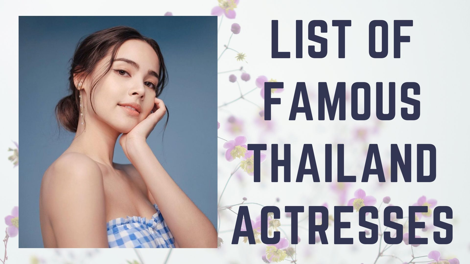 List of famous thailand actresses