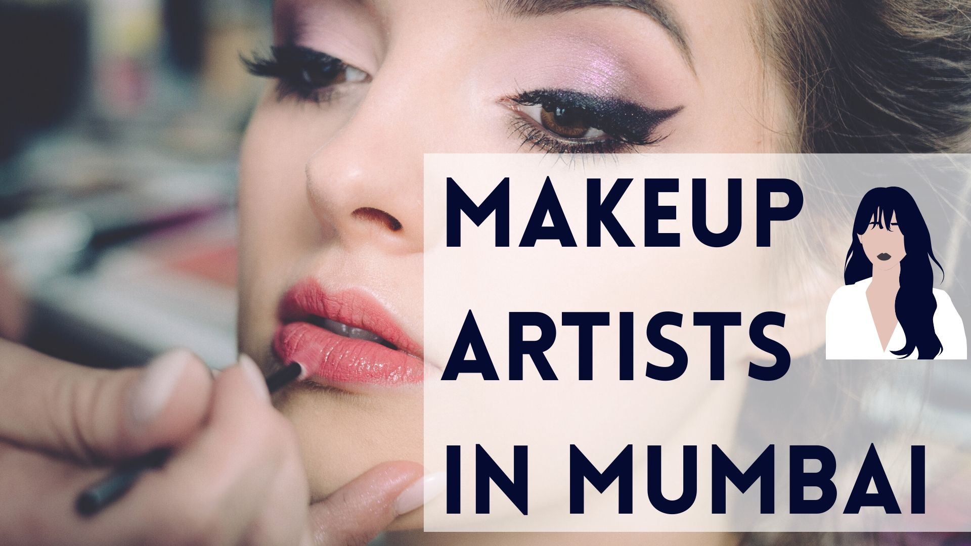 Makeup Artists In Mumbai