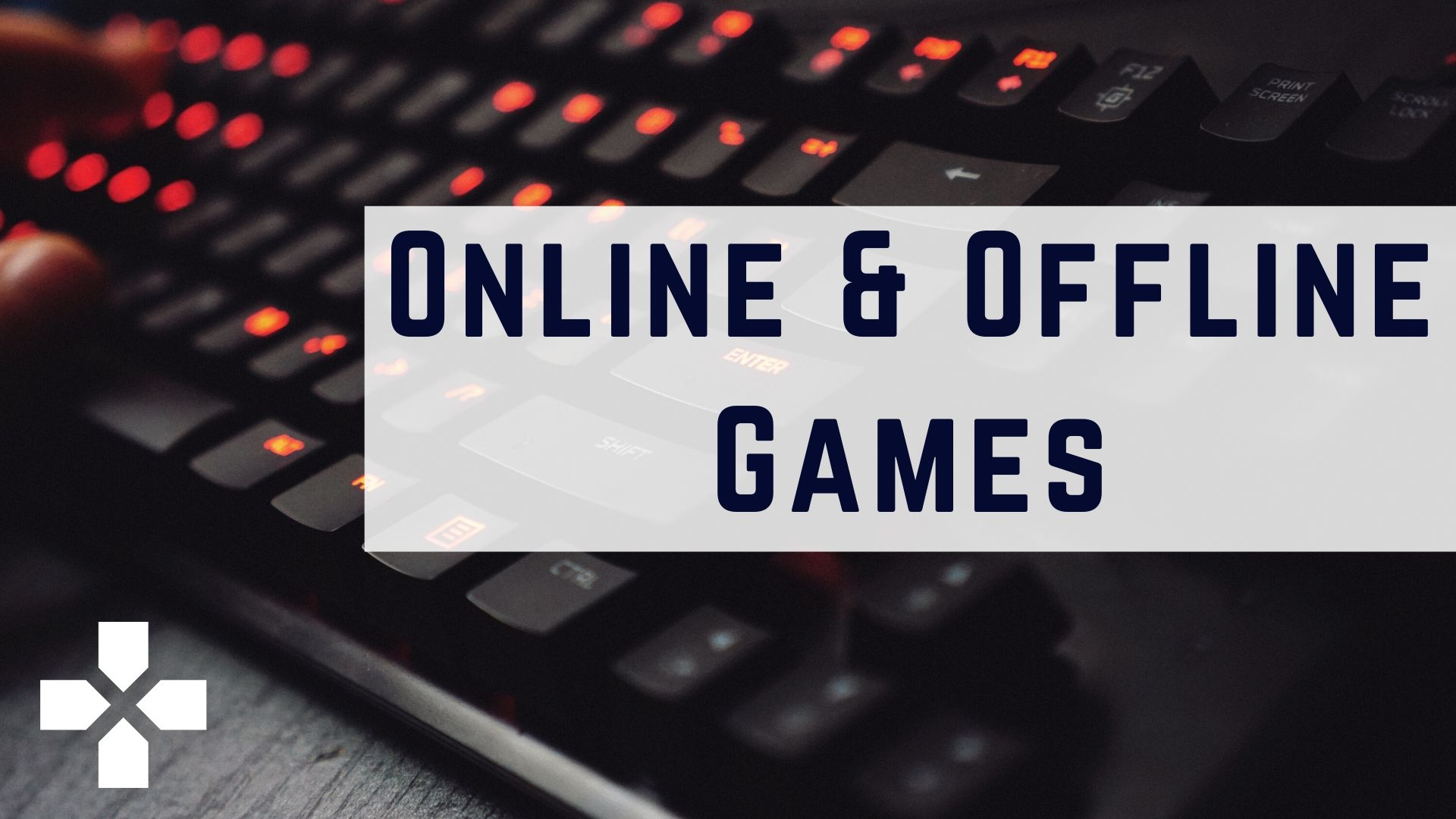Online & Offline games for android and ios