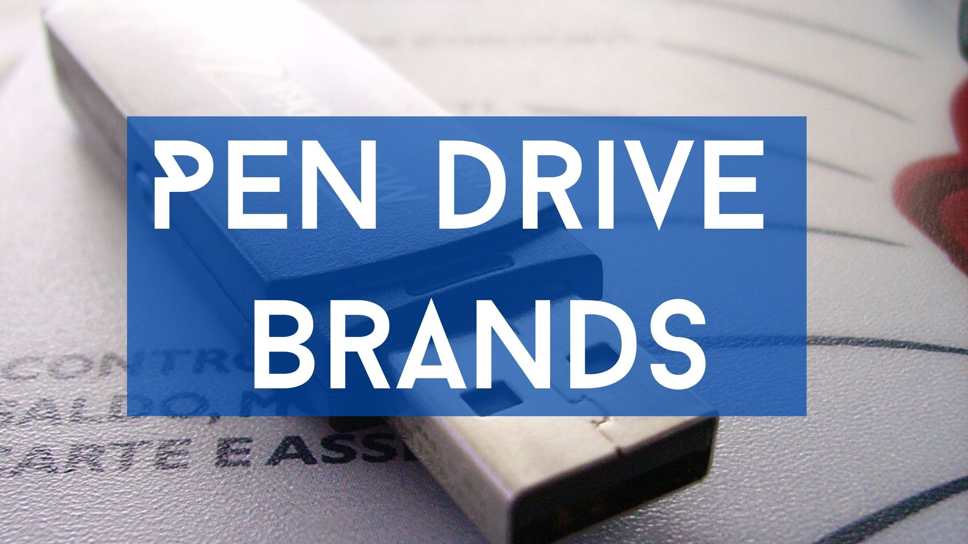 Pen Drive Brands in india