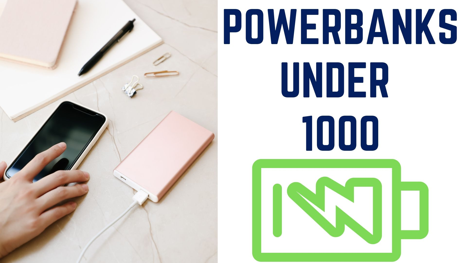Powerbanks Under 1000