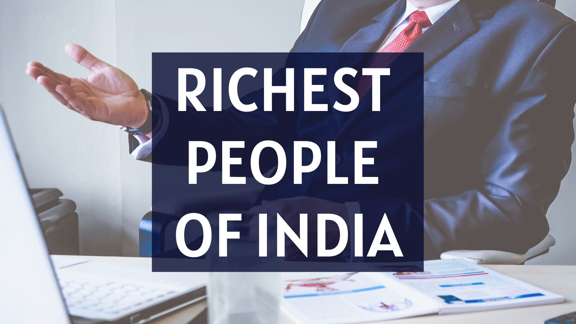 India's richest people