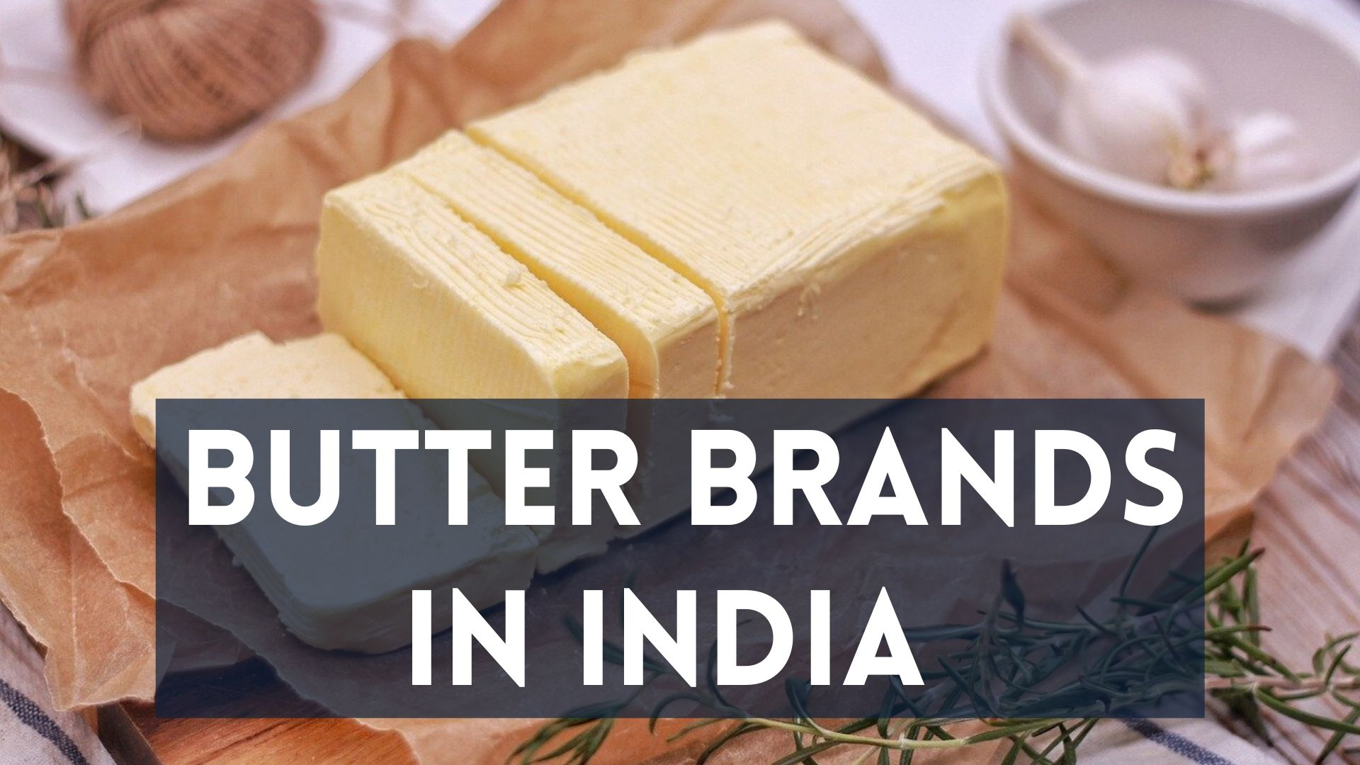 best butter brands in india