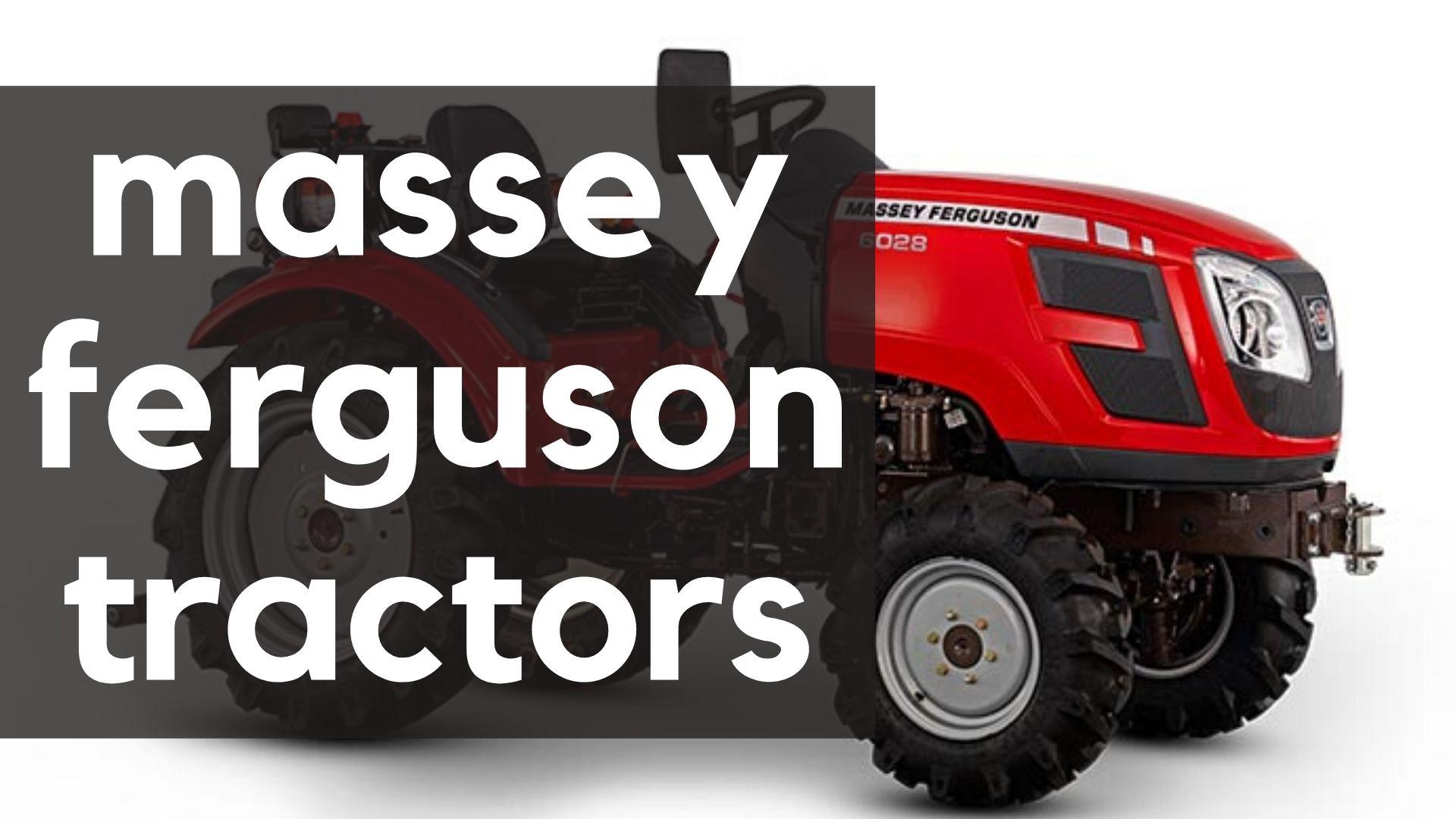 best massey ferguson tractors