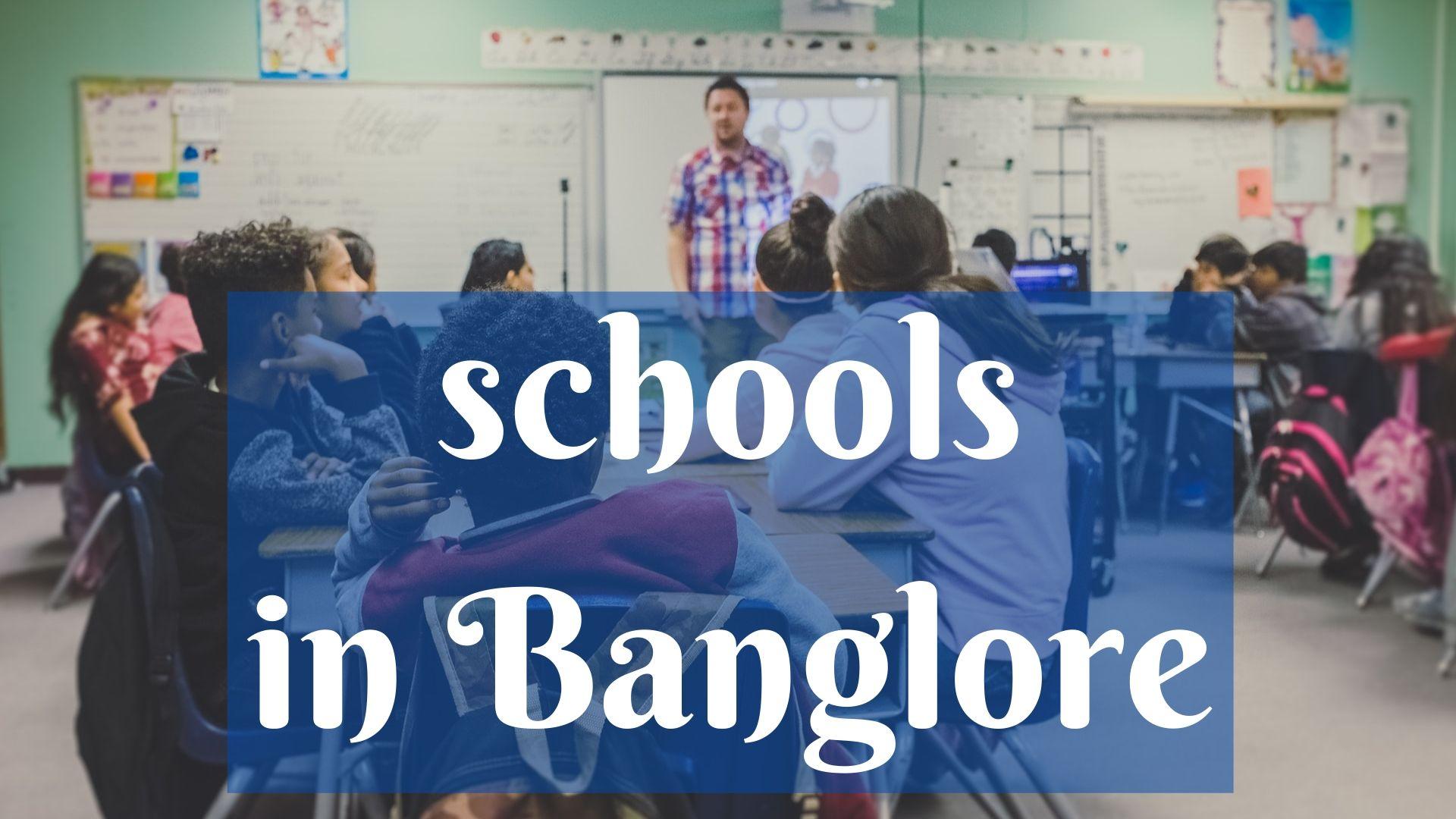 best schools in Banglore