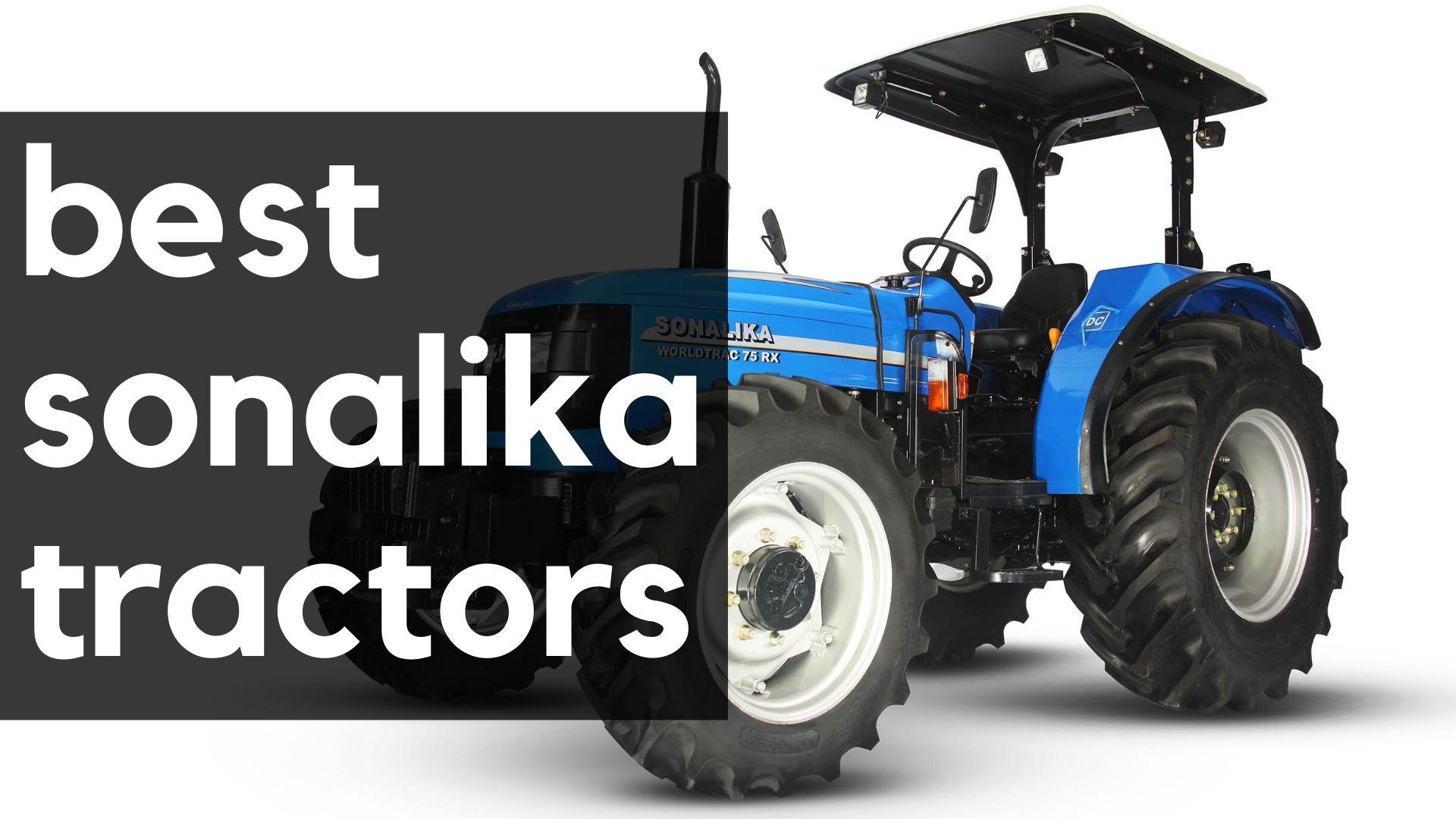 best sonalika tractors