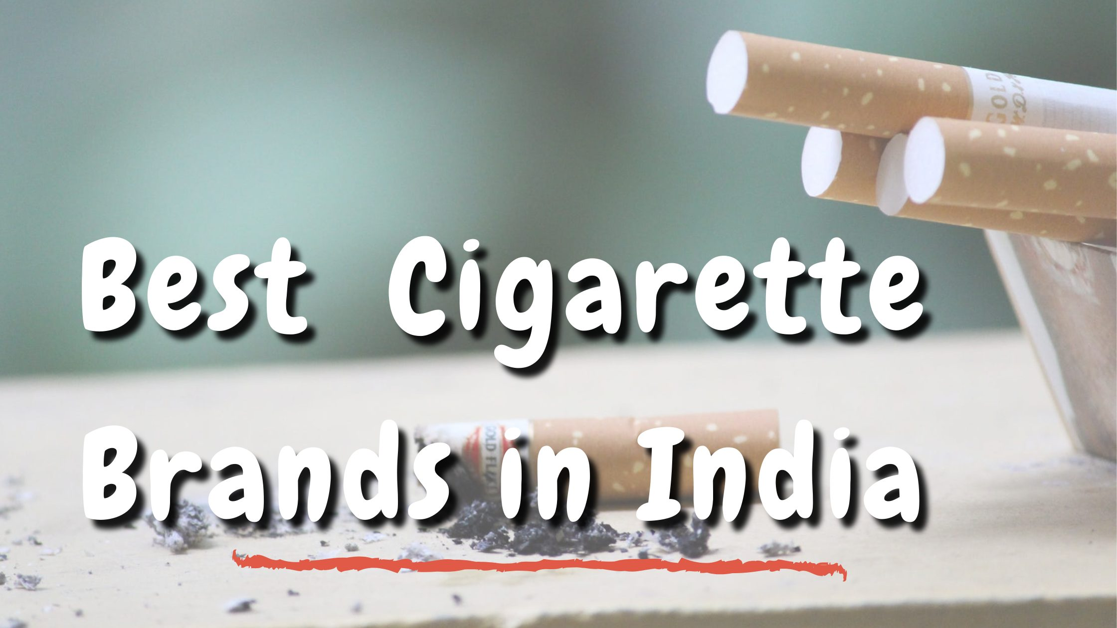Best Cigarette Brands in India