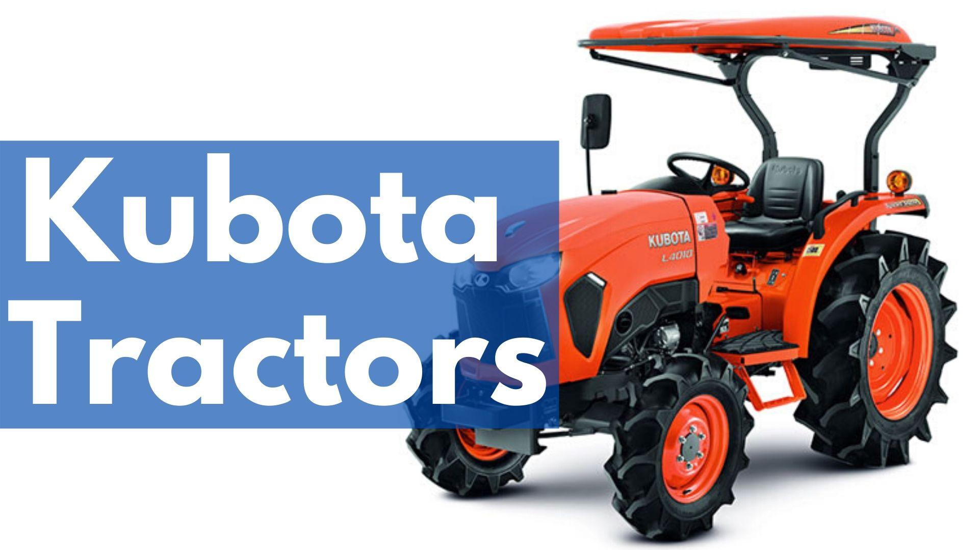 Best Kubota Tractors