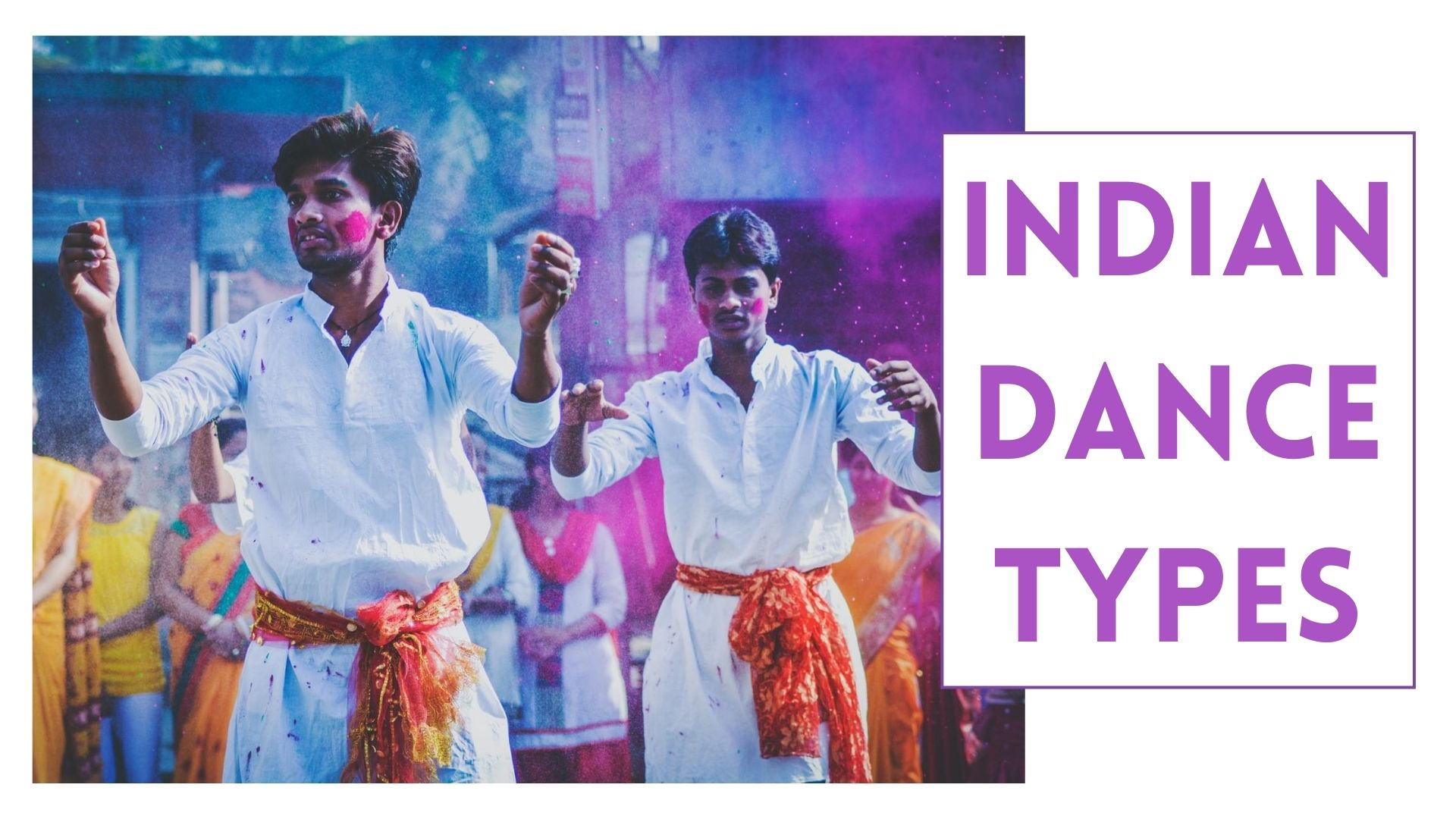 Indian Dance Types