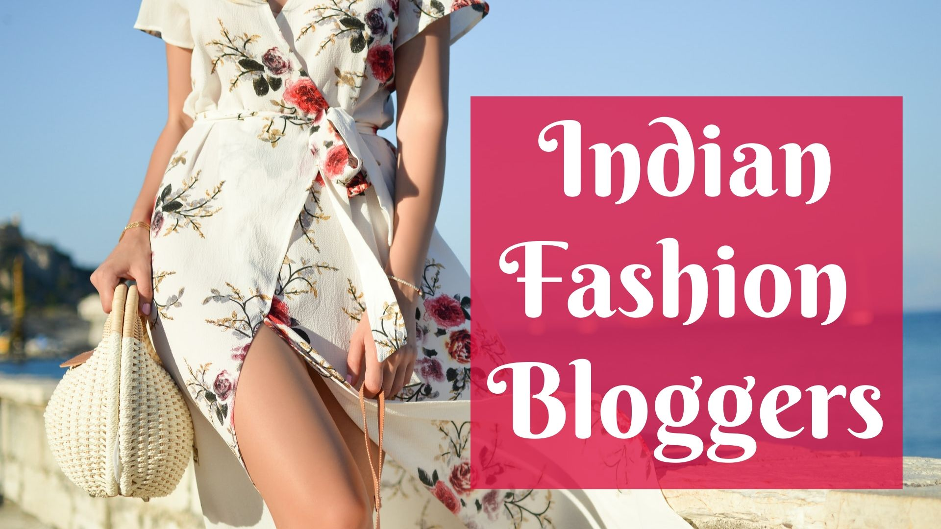Indian fashion bloggers