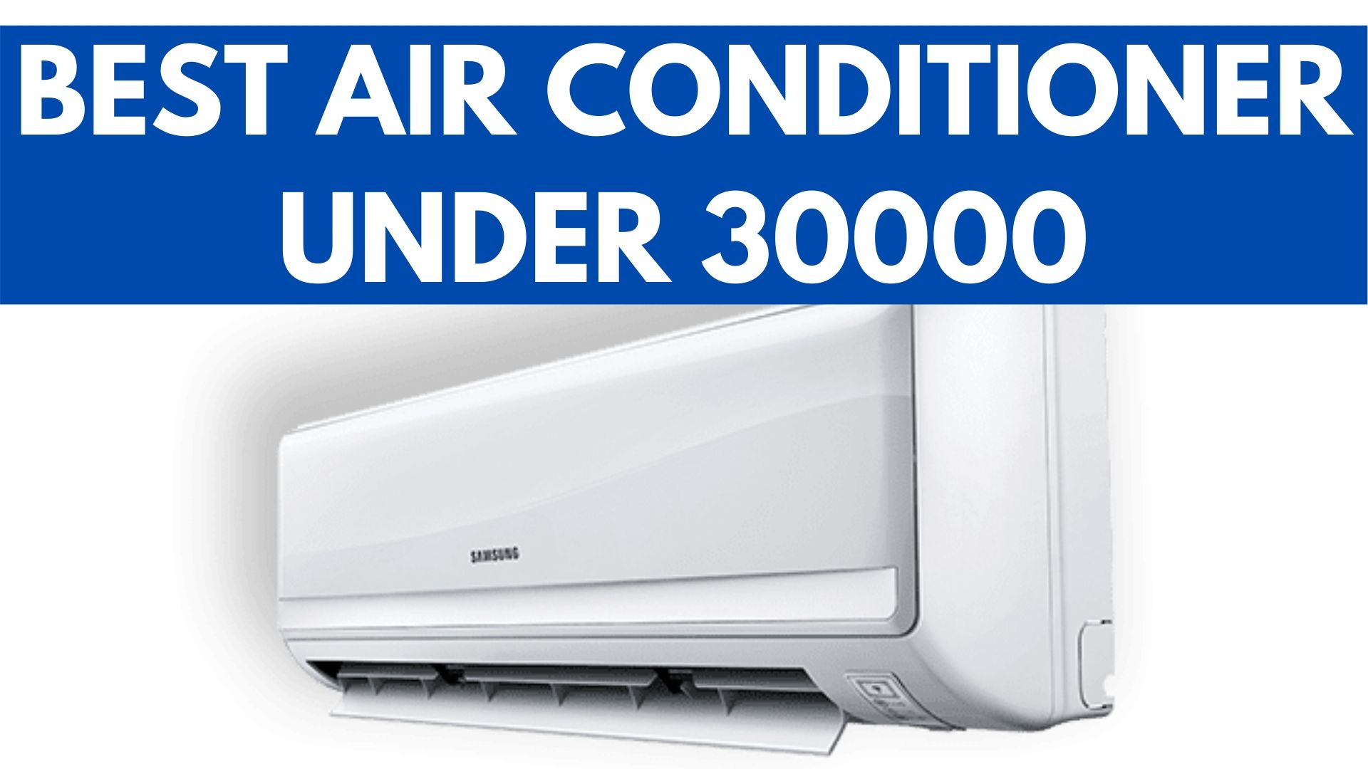 best air conditioner under 30000 rupees
