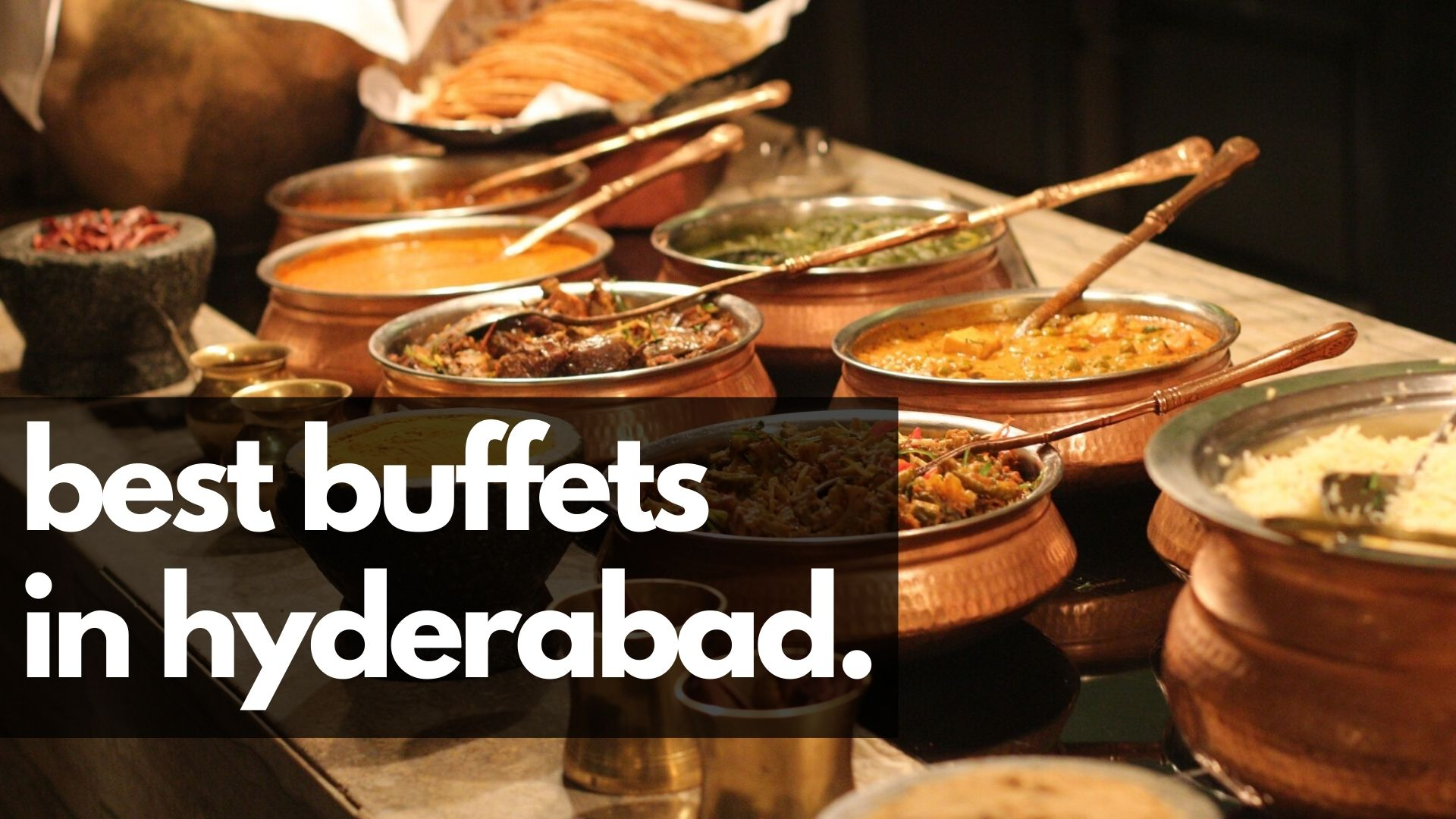 best buffets in hyderabad