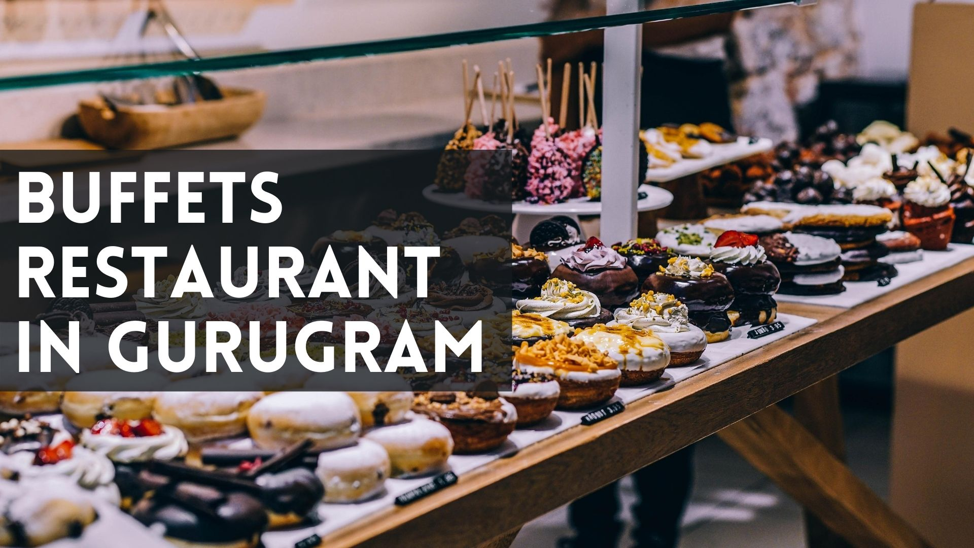 buffet restaurants in gurgaom