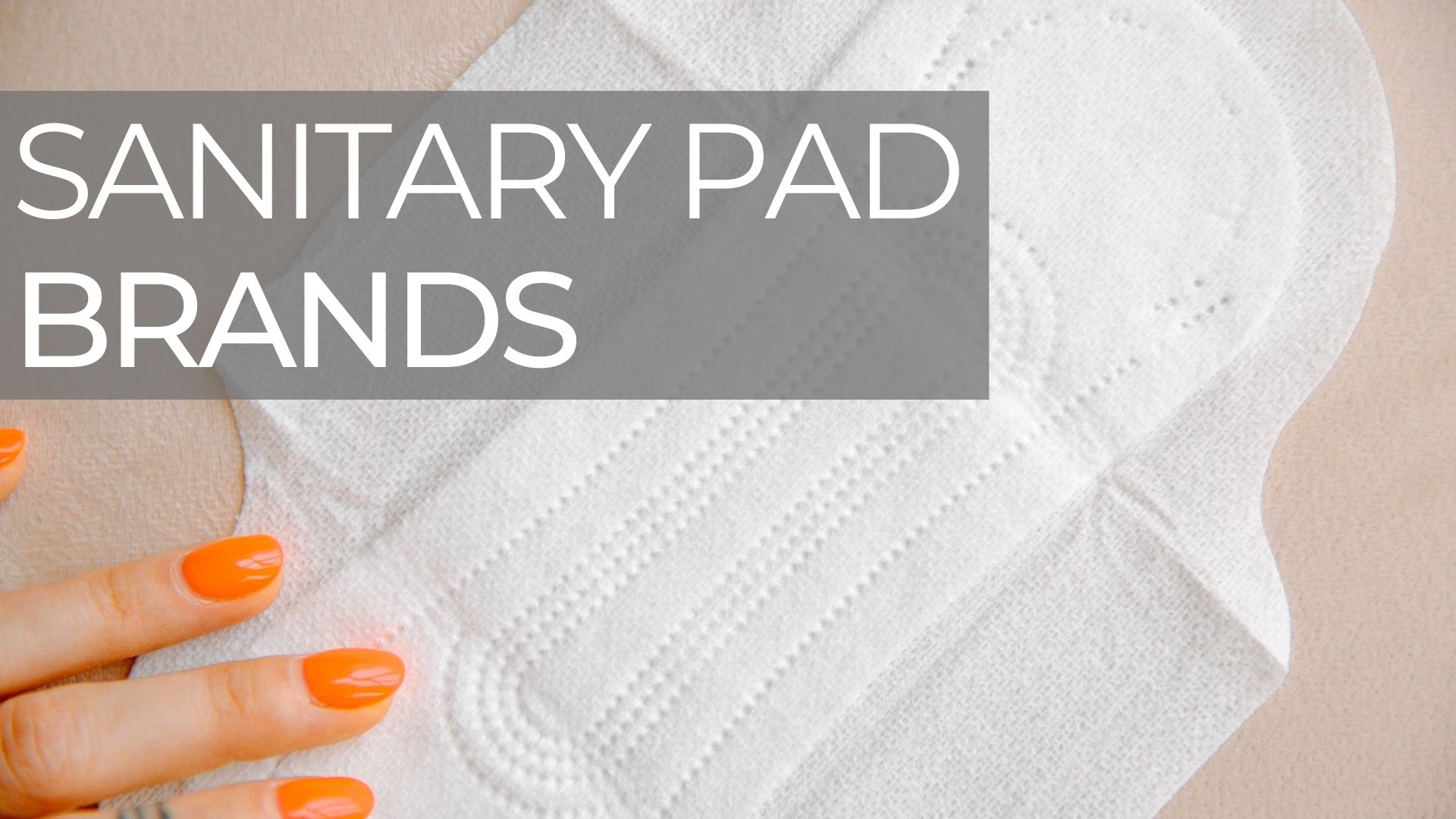 sanitary pad Brands in india