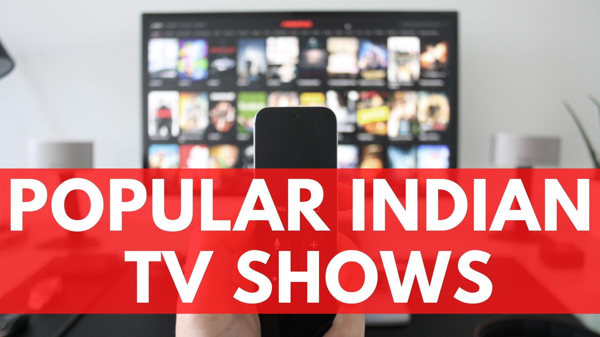 popular indian tv shows