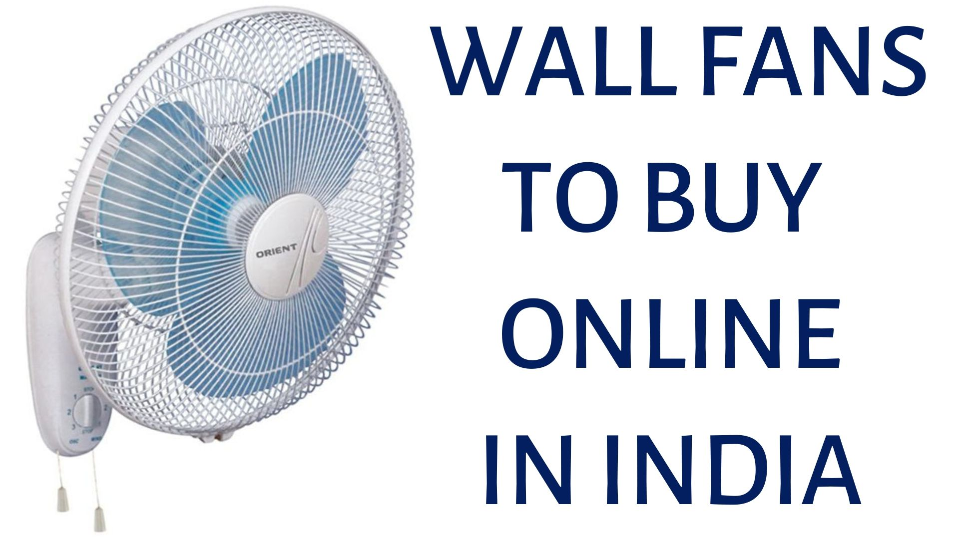 wall fans: best wall fans to buy in india