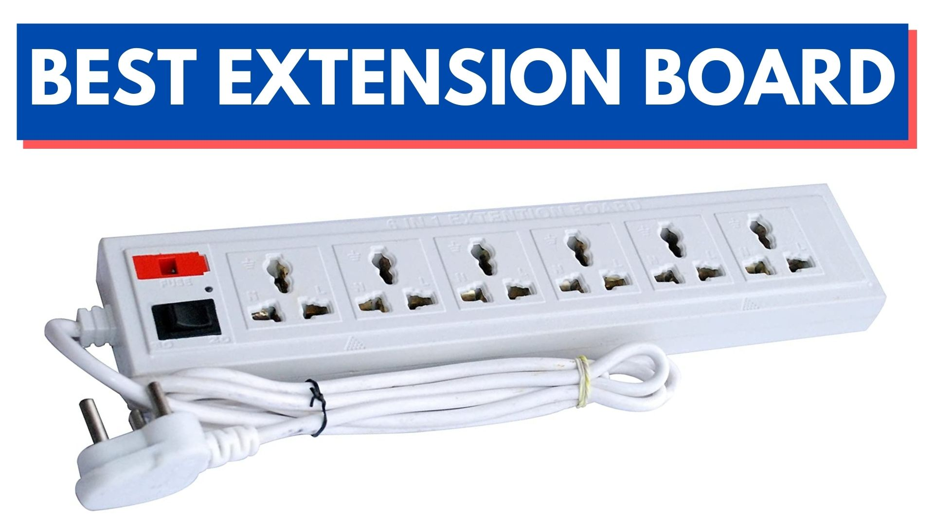 Best Extension Board