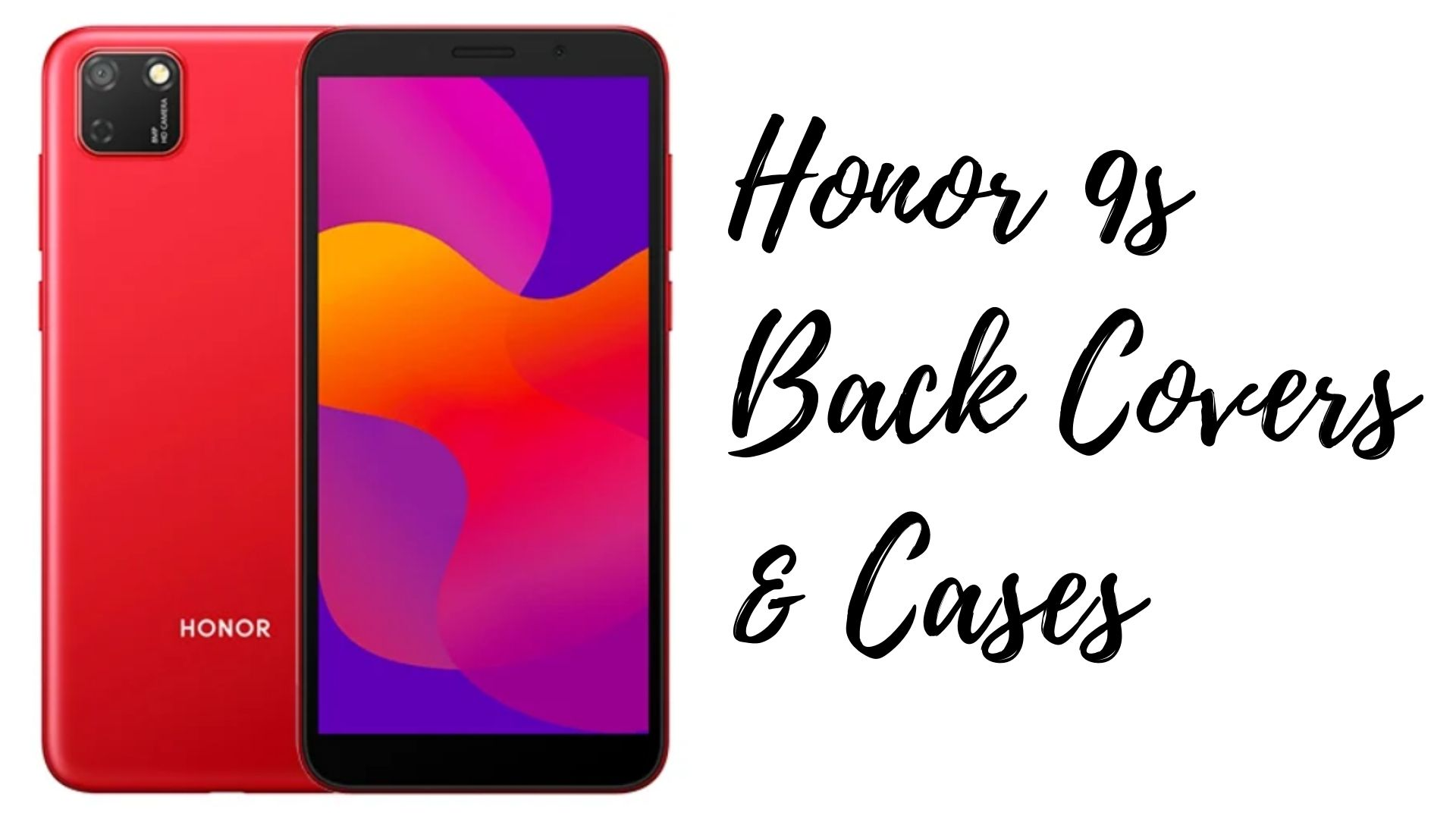 Honor 9s back covers