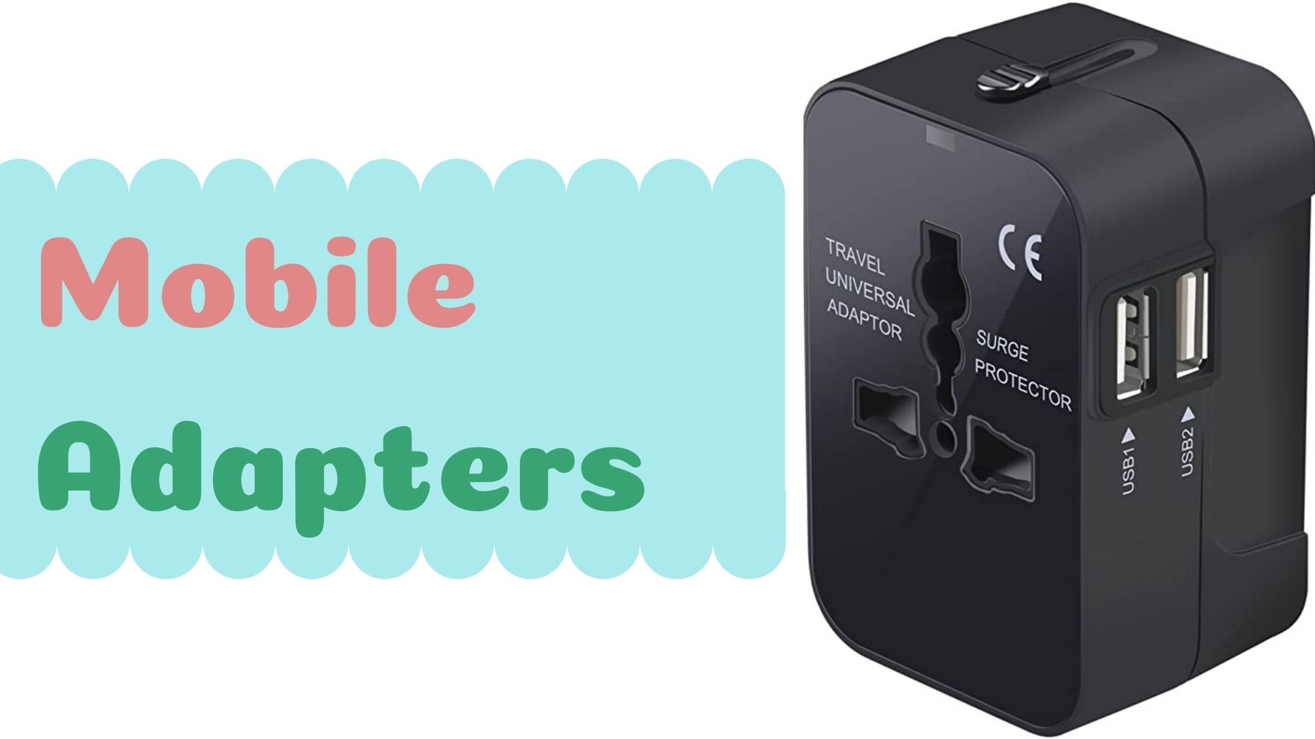 Mobile Adapters