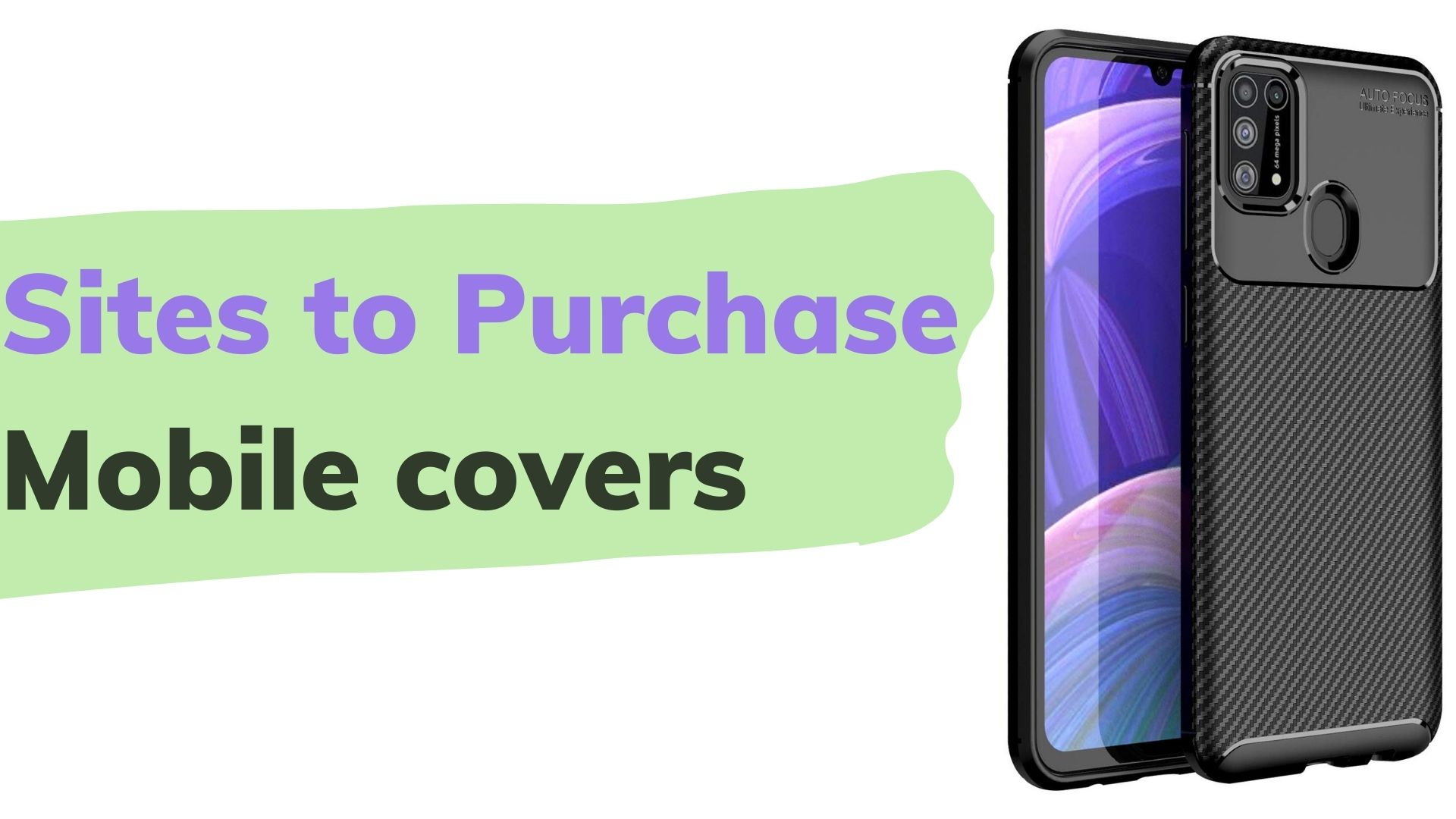 Sites to Purchase Mobile covers