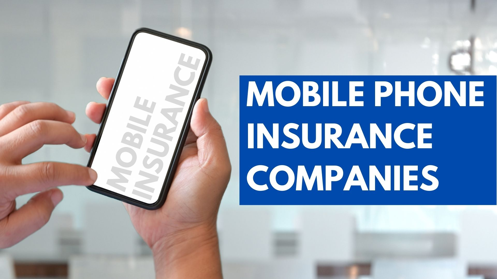 mobile phone insurance companies