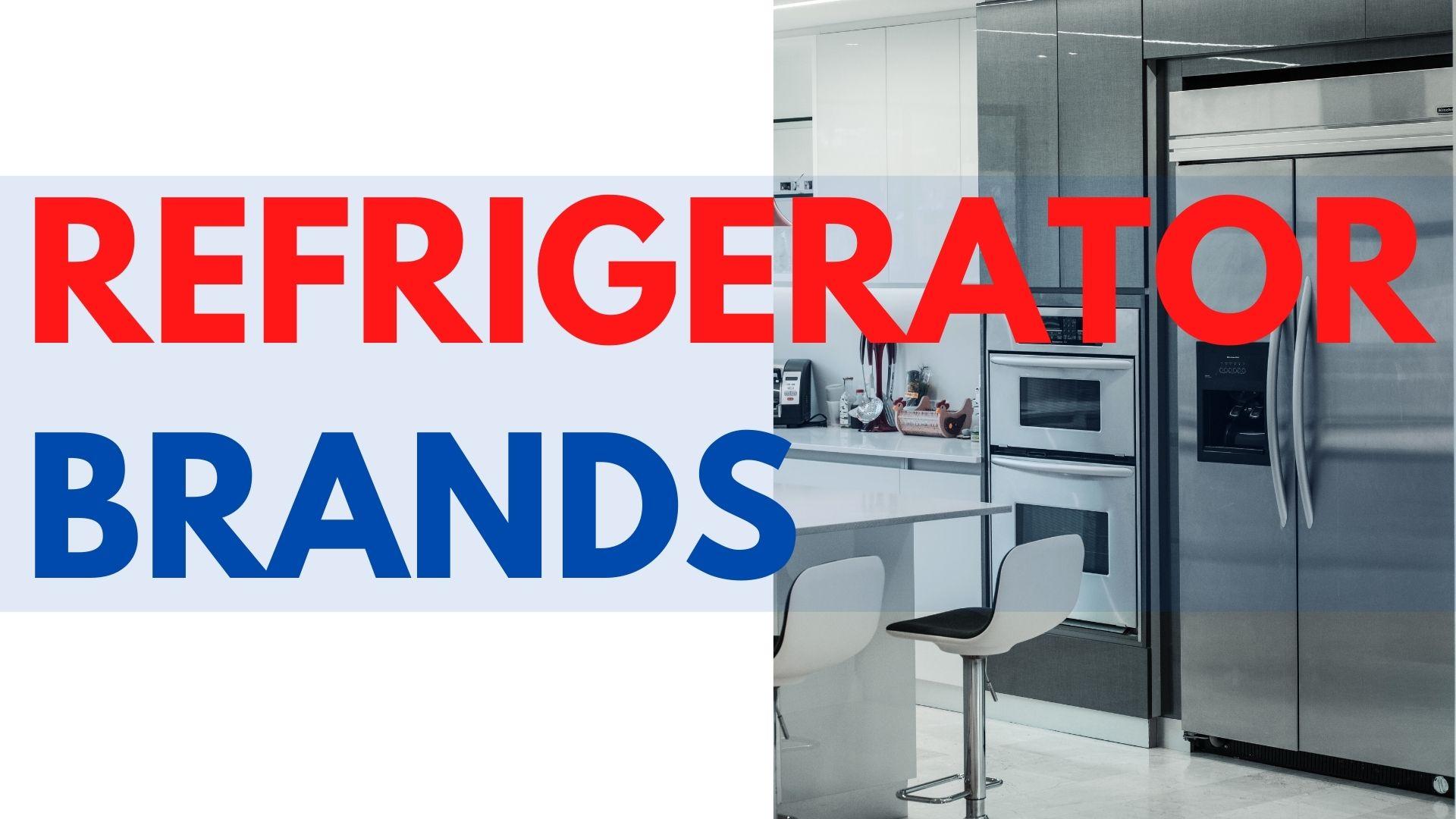 refrigerator brands